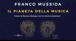 """FRANCO MUSSIDA: """"IL PIANETA DELLA MUSICA."""""""