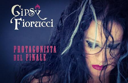 """Gipsy Fiorucci: """"Protagonista del finale"""""""