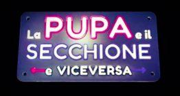 """A """"LA PUPA E IL SECCHIONE"""" L'INGRESSO DI UNA NUOVA COPPIA DI VICEVERSA"""