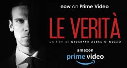 """Le Verità"", ora su Amazon Prime Video"