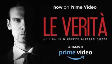 """""""Le Verità"""", ora su Amazon Prime Video"""